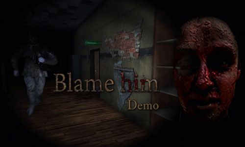 Download Blame Him Free For PC