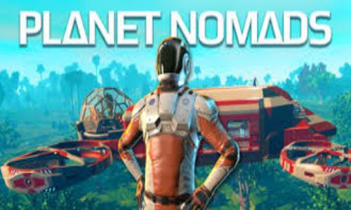Download Planet Nomads Free For PC