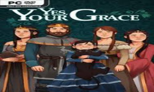 Download Yes Your Grace Goldberg PC Game Full Version Free