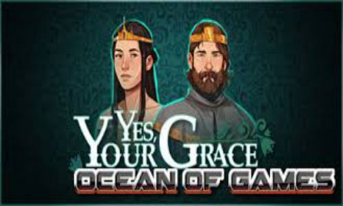 Download Yes Your Grace Goldberg Free For PC